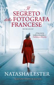 Il segreto della fotografa francese - Natasha Lester pdf download