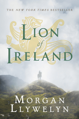 Lion of Ireland - Morgan Llywelyn pdf download