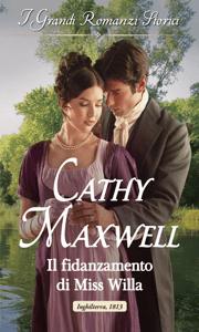 Il fidanzamento di Miss Willa - Cathy Maxwell pdf download