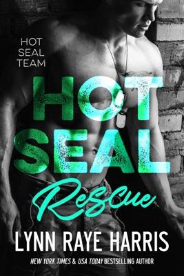 HOT SEAL Rescue - Lynn Raye Harris pdf download