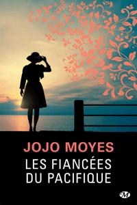 Les Fiancées du Pacifique - Jojo Moyes pdf download