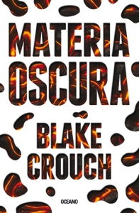 Materia oscura - Blake Crouch pdf download