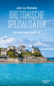 Bretonische Spezialitäten - Jean-Luc Bannalec pdf download
