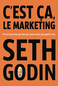 C'est ça, le marketing - Seth Godin pdf download
