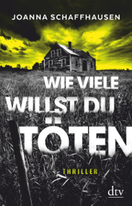 Wie viele willst du töten - Joanna Schaffhausen & Irene Eisenhut pdf download