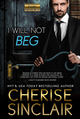 I Will Not Beg - Cherise Sinclair pdf download