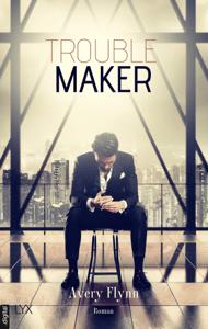 Troublemaker - Avery Flynn pdf download