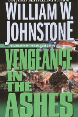Vengeance in the Ashes - William W. Johnstone