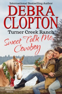 Sweet Talk Me, Cowboy Enhanced Edition - Debra Clopton pdf download