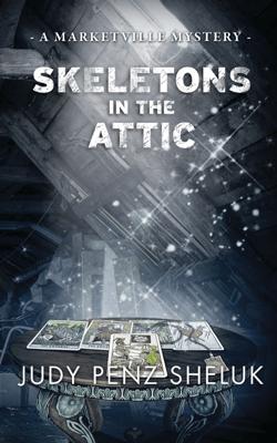 Skeletons in the Attic - Judy Penz Sheluk pdf download