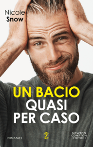 Un bacio quasi per caso - Nicole Snow pdf download