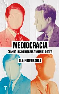 Mediocracia - Alain Deneault pdf download