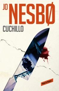 Cuchillo (Harry Hole 12) - Jo Nesbø pdf download