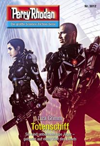 Perry Rhodan 3012: Totenschiff - Liza Grimm pdf download