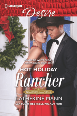 Hot Holiday Rancher - Catherine Mann