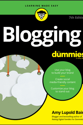 Blogging For Dummies - Amy Lupold Bair