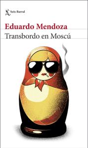 Transbordo en Moscú - Eduardo Mendoza pdf download