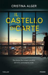 Il castello di carte - Cristina Alger pdf download