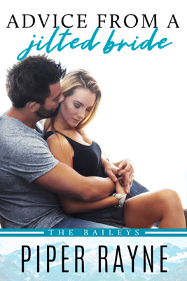 Advice from a Jilted Bride - Piper Rayne