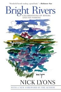 Bright Rivers - Nick Lyons pdf download