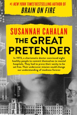 The Great Pretender - Susannah Cahalan
