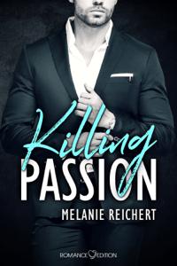 Killing Passion: Angus - Melanie Reichert pdf download