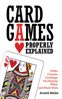 Card Games Properly Explained - Arnold Marks pdf download