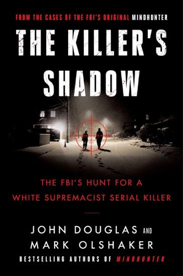 Killer's Shadow by John E. Douglas & Mark Olshaker PDF Download