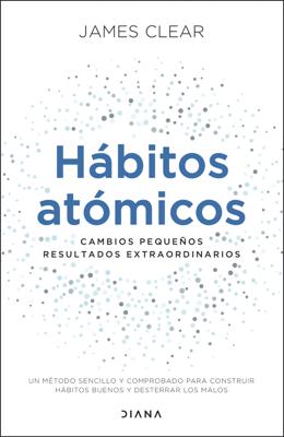Hábitos atómicos (Edición española) - James Clear pdf download