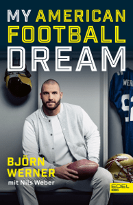 My American Football Dream - Björn Werner & Nils Weber pdf download