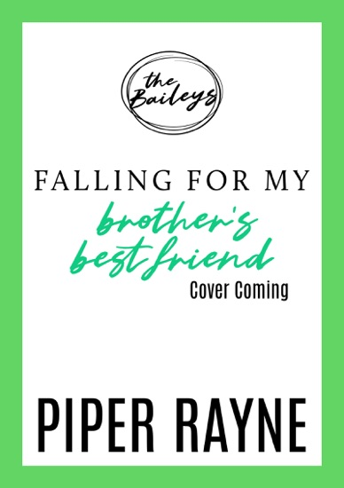 Falling for my Brother's Best Friend by Piper Rayne PDF Download