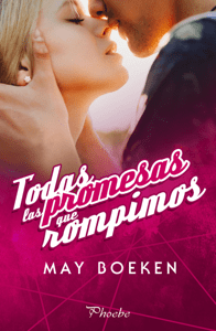 Todas las promesas que rompimos - May Boeken pdf download