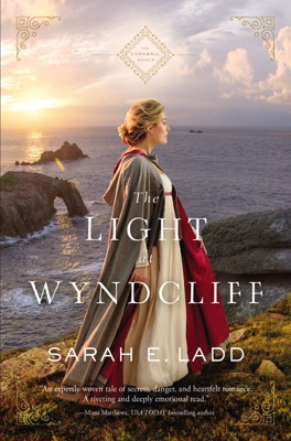 The Light at Wyndcliff - Sarah E. Ladd pdf download