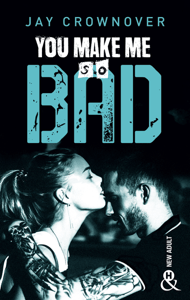 You make me so bad - Jay Crownover pdf download