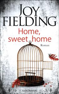 Home, sweet home - Joy Fielding pdf download