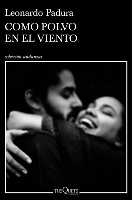 Como polvo en el viento - Leonardo Padura pdf download