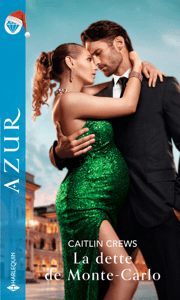 La dette de Monte-Carlo - Caitlin Crews pdf download