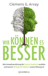 Wir können es besser - Clemens G. Arvay pdf download