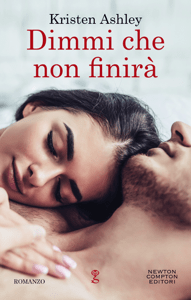 Dimmi che non finirà - Kristen Ashley pdf download