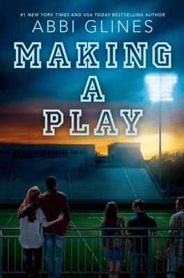 Making a Play - Abbi Glines pdf download