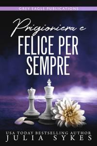 Prigioniera e felice per sempre - Julia Sykes pdf download