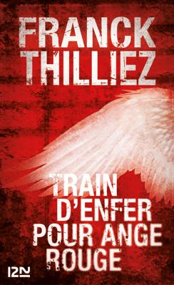 Train d'enfer pour Ange Rouge - Franck Thilliez pdf download