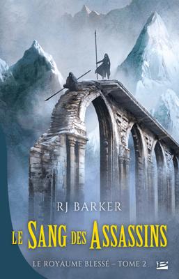 Le Sang des assassins - RJ Barker pdf download