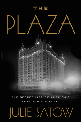 The Plaza - Julie Satow