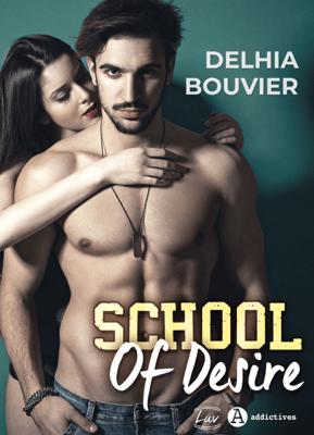 School of Desire - Delhia Bouvier pdf download
