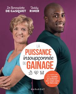 La puissance insoupçonnée du gainage - Dr Bernadette de Gasquet & Teddy Riner pdf download