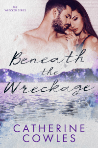 Beneath the Wreckage - Catherine Cowles pdf download