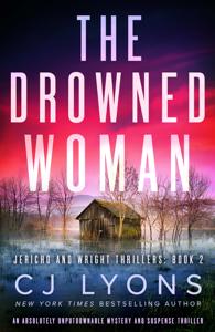 The Drowned Woman - CJ Lyons pdf download