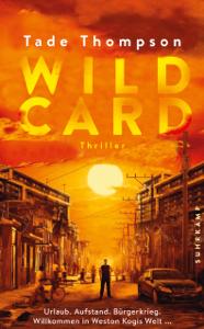 Wild Card - Tade Thompson, Thomas Wörtche & Karl-Heinz Ebnet pdf download
