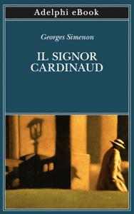 Il signor Cardinaud - Georges Simenon pdf download